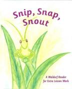 Snip Snap Snout!