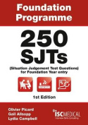 Foundation Programme - 250 SJTs for Entry into Foundation Year