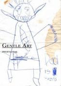 Gentle Art