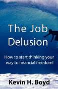 The Job Delusion