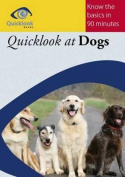 Quicklook at Dogs
