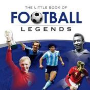 Little Book of Football Legends