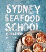 Sydney Seafood School Cookbook