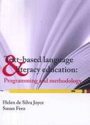Text Based Language Literacy Education