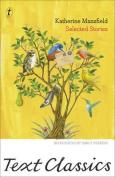 Katherine Mansfield - Selected Stories