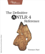 The Definitive ANTLR 4 Reference