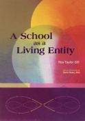 A School as Living Entity