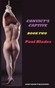Convict's Captive Book Two