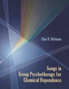 Songs in Group Psychotherapy for Chemical Dependence