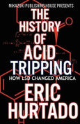 The History of Acid Tripping