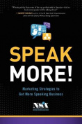 Speak More!