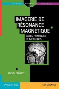 Imagerie de Resonance Magnetique [FRE]