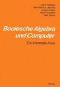 Boolesche Algebra Und Computer [GER]