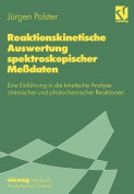 Reaktionskinetische Auswertung Spektroskopischer Messdaten [GER]