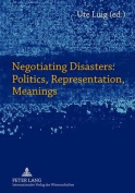 Negotiating Disasters