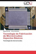 Tecnolog a de Fabricaci N de Microcircuitos [Spanish]