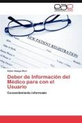 Deber de Informaci N del M Dico Para Con El Usuario [Spanish]