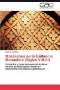 Mozarabes En La Gallaecia Monastica  [Spanish]