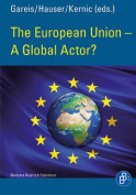 The European Union - A Global Actor?