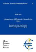 Integration Und Effizienz Im Gesundheitswesen [GER]