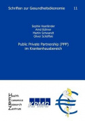 Public Private Partnership (PPP) Im Krankenhausbereich [GER]