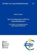 Pay for Performance (P4p) Im Gesundheitswesen [GER]