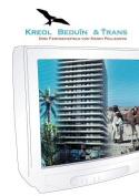 Kreol Beduin & Trans [GER]