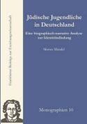 Zur Identit T J Discher Jugendlicher in Der Gegenw Rtigen Bundesrepublik Deutschland [GER]