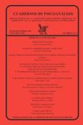 Cuadernos de Psicoanalisis, Organo Oficial de La Asociacion Psicoanalitica Mexicana, A.C., Julio-Diciembre 2010, Volumen XLIII, Numeros 3 y 4 [Spanish]