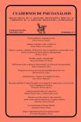 Cuadernos de Psicoanalisis, Organo Oficial de La Asociacion Psicoanalitica Mexicana, A.C., Enero-Junio de 2011, Volumen XLIV, Numeros 1 y 2 [Spanish]