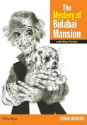The Mystery of Bulabai Mansion and Other Stories