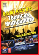 Dominando Tecnicas Multicamera [POR]