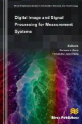 Digital Image and Signal Processing for Measurement Systems