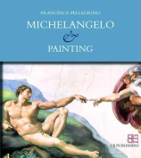 Michelangelo & Painting