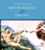 Michelangelo & Painting