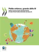 Petite Enfance, Grands Defis III [FRE]