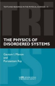 The Physics of Disordered Systems