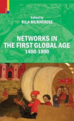Networks in the First Global Age