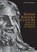 Roman Baroque Sculpture for the Knights of Malta
