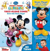 Mickey Mouse Clubhouse Take-Along Tunes [With Mickey Mouse Music Player]