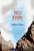 Isula D'anima / Soul Island [COS]