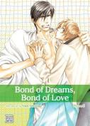 Bond of Dreams, Bond of Love