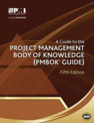 A Guide to the Project Management Body of Knowledge (Pmbok(r) Guide)-Fifth Edition