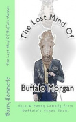 The Lost Mind of Buffalo Morgan
