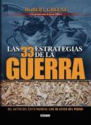 Las 33 Estrategias de La Guerra  [Spanish]