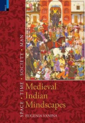 Medieval Indian Mindscapes