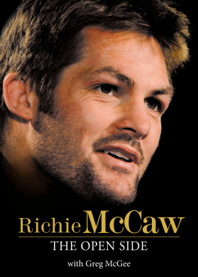 Richie McCaw: The Open Side  [Hardback]