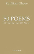 50 Poems: 30 Selected 20 New