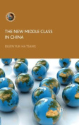 The New Middle Class in China