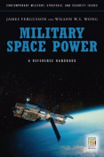 Military Space Power